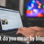 what do you mean by blogging