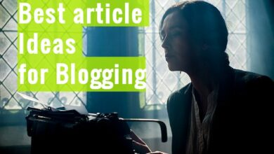 best article ideas for blogging