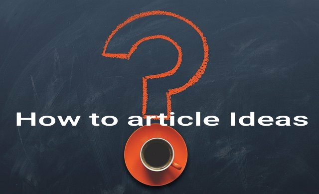 how to article ideas