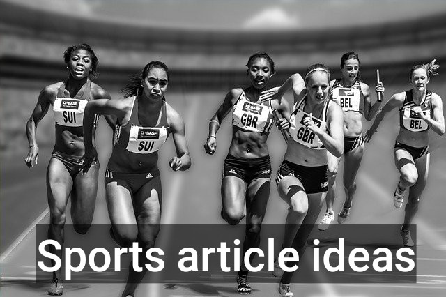 sports article ideas