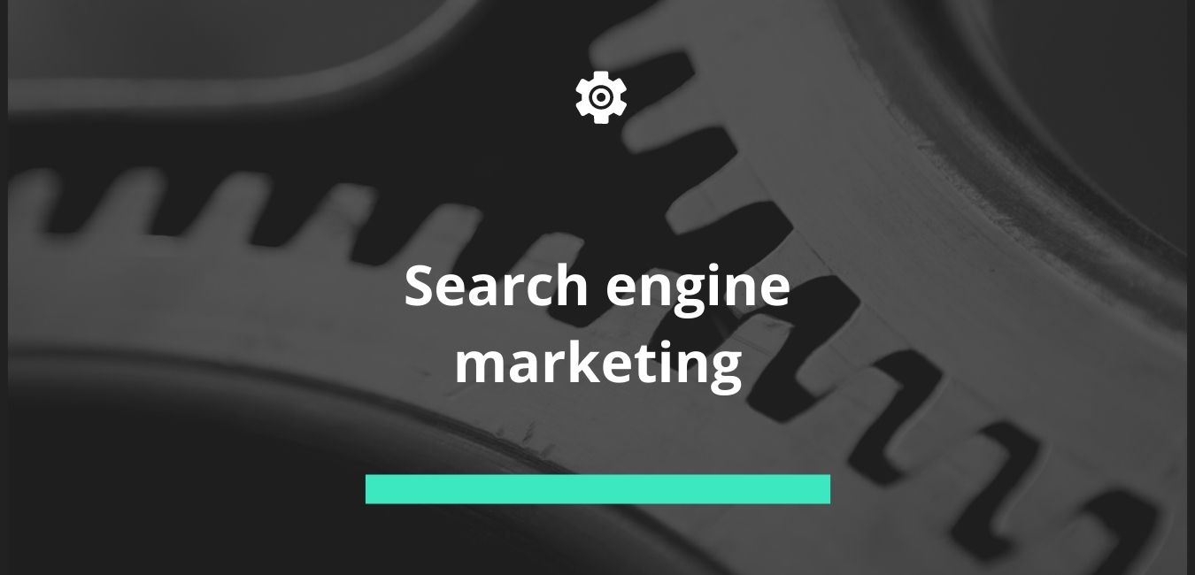 Photo of What is Search engine marketing? How to promote?